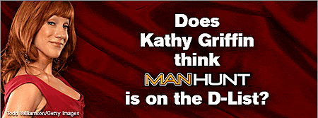 kathy griffin manhunt