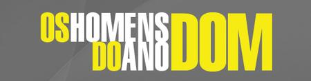 OS HOMENS DO ANO DOM